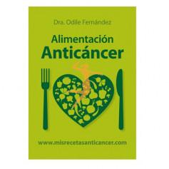 ALIMENTACION ANTICANCER Dra. ODILE FERNÁNDEZ